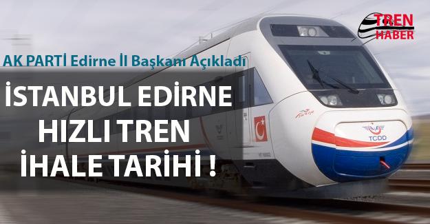 İstanbul Edirne Hızlı Tren İhalesi Haziran'da