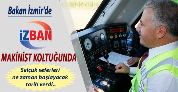 Ulaştırma Bakanı Arslan İzmir'de Makinist Koltuğunda