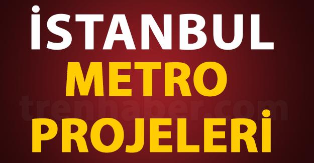 İstanbul'un Metro Projeleri