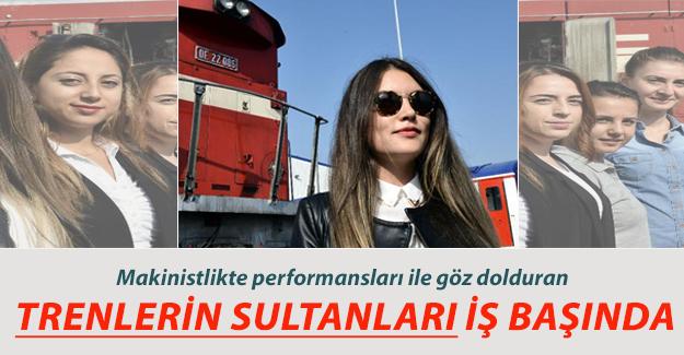 Trenlerin Sultanları Kadın Makinistler Performansları ile Göz Dolduruyor