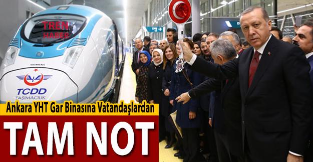 Ankara YHT Garına Vatandaşlardan Tam Not