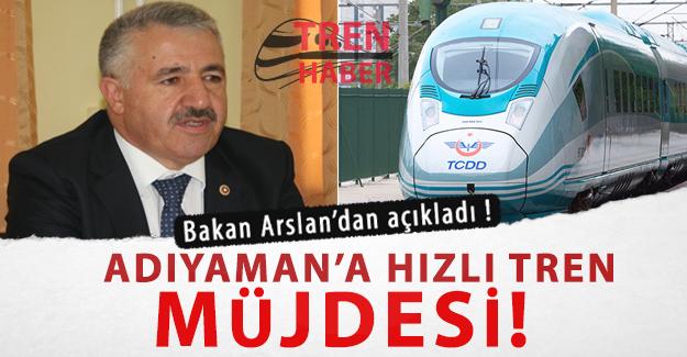 bakan_arslan_acikladi_adiyaman_a_hizli_tren_mujdesi