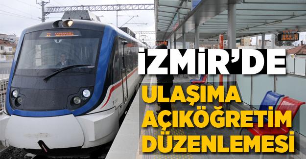 İzmir'de ulaşıma 'Açıköğretim' düzenlemesi