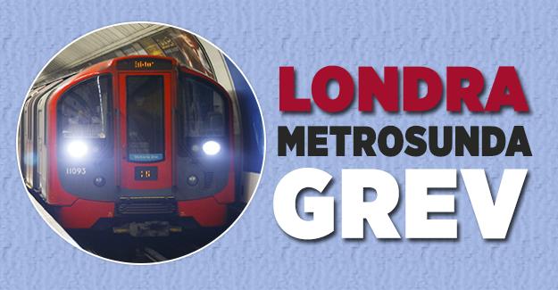 Londra metrosunda grev devam ediyor