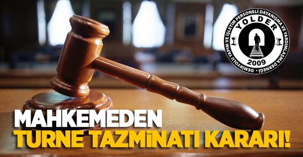 Mahkemeden turne tazminatı kararı