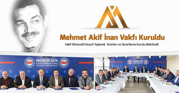 Mehmet Akif İnan Vakfı ilk toplantısını yaptı