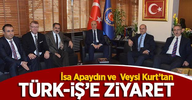 Apaydın ve Kurt'tan Türk-İş Genel Başkanı Ergün Atalay'a ziyaret!