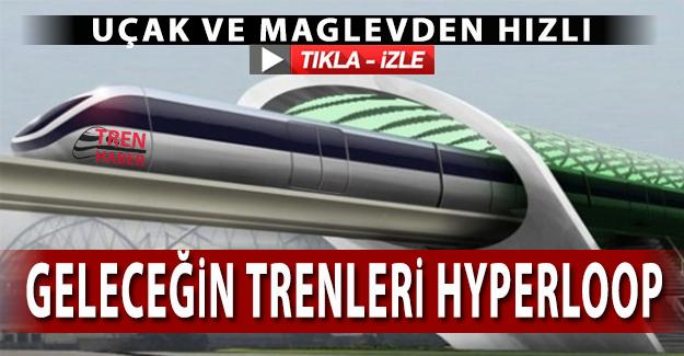Uçak ve Maglev'den Hızlı Hyperloop trenleri nasıl çalışır?