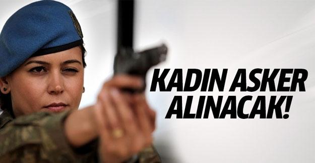 Orduya kadın subaylar alınacak!