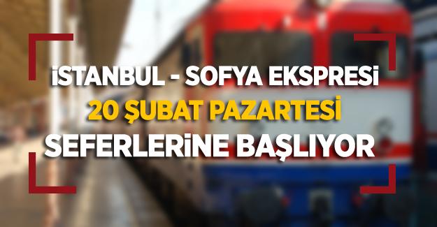 İstanbul-Sofya Ekspresi 20 Şubatta Seferlerine Başlıyor