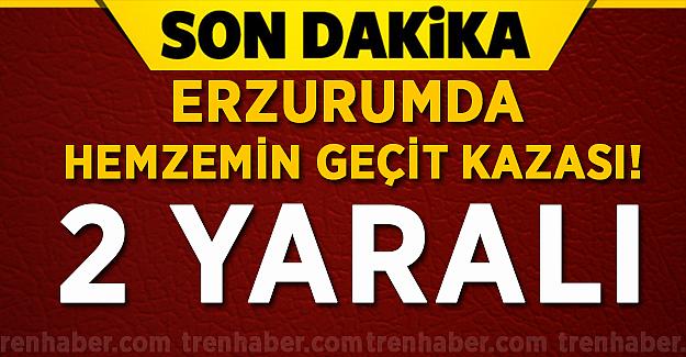 Erzurum'da Doğu Ekspresi ile Otomobil Çarpıştı! 2 Yaralı