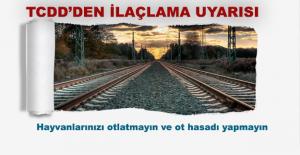 Dikkat! Demiryolunda Ot Mücadelesi Nedeniyle İlaçlama Yapılacak