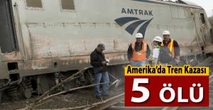 Amerika'da 5 kişinin yaşamını yitirdiği tren kazası