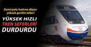 Yüksek Gerilim Telleri Demiryoluna Düştü Hızlı Tren Seferleri Durdu