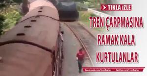 Tren çarpmasına ramak kala kurtulanlar tıkla izle!