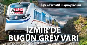 İzban'da bugün GREV var! İşte İzmir'liler için alternatif ulaşım planları