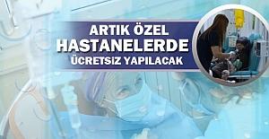 Kanser ameliyatları özel hastanelerde de ücretsiz hale geliyor!