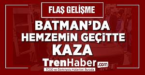 Diyarbakır-Kurtalan yolcu treni Batman'da geçitte araç ile çarpıştı! 2 Yaralı