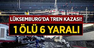 Lüksemburg'da tren kazası! 1 Ölü 6 Yaralı