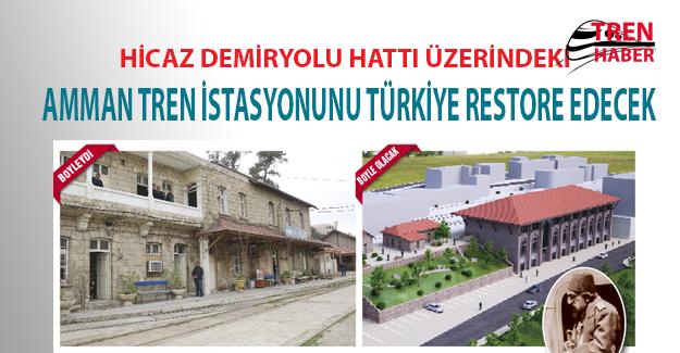 Amman Tren İstasyonunu Türkiye Restore Edecek