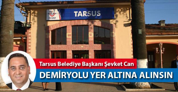 Tarsus'da Demiryolu Yer Altına Alınsın
