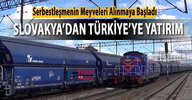 Serbestleşmenin Meyveleri Alınmaya Başladı. Slovakyalı Demiryolu Şirketi Trade Trans'tan Türkiye'ye Yatırım