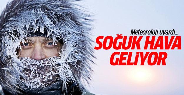 Soğuk hava geliyor ! Sıcaklıklar 7-8 derece düşecek