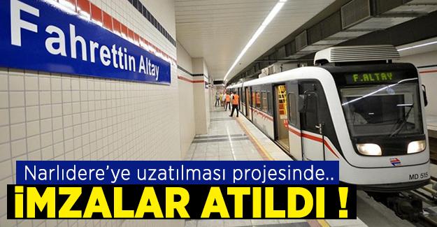 İzmir metrosunun Narlıdere'ye uzatılması projesinde imzalar atıldı