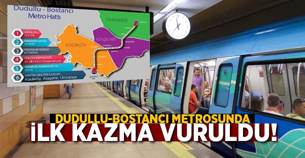 Bostancı-Dudullu metrosunda kazma vuruldu!
