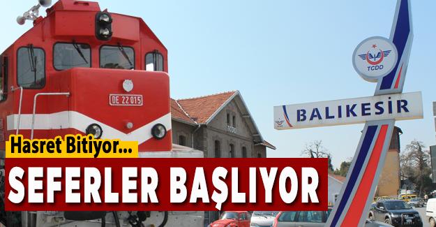 Hasret Bitti! Seferler Başlıyor. İzmir-Balıkesir hattı açılıyor