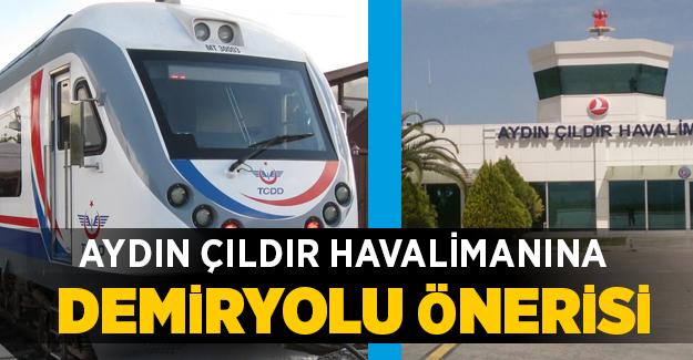 Aydın Çıldır Havalimanına Demiryolu Önerisi!