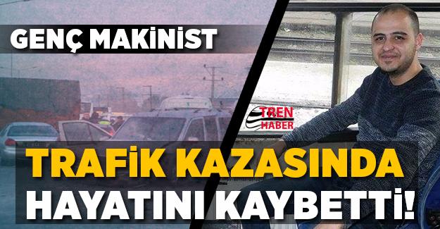 İzmir'de trafik kazasında makinist Seyit Gök hayatını kaybetti