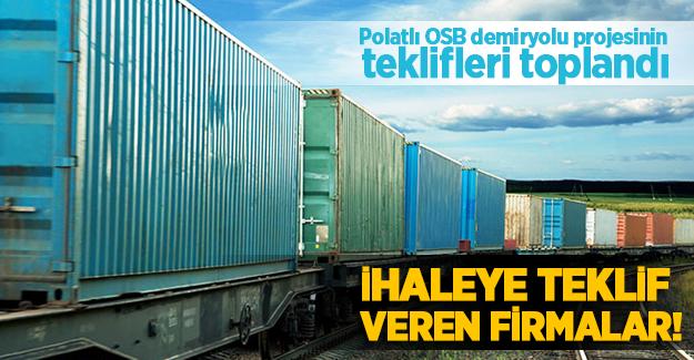 Polatlı OSB demiryolu ihalesinin teklifleri toplandı
