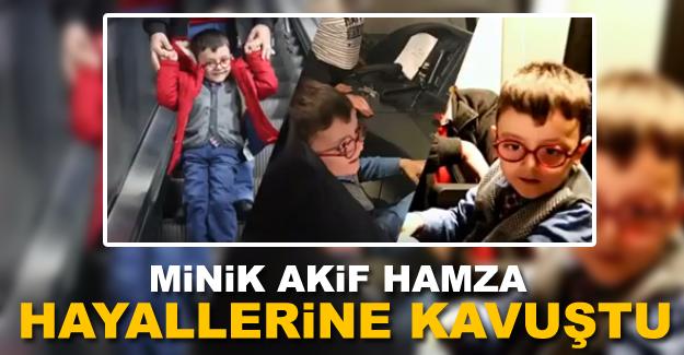 Minik Akif Hamza Metro İstanbul ile hayallerine kavuştu