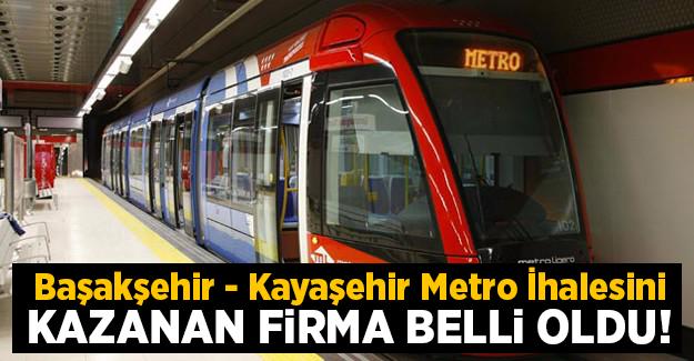 Başakşehir-Kayaşehir Metrosu ihalesini kazanan firma belli oldu