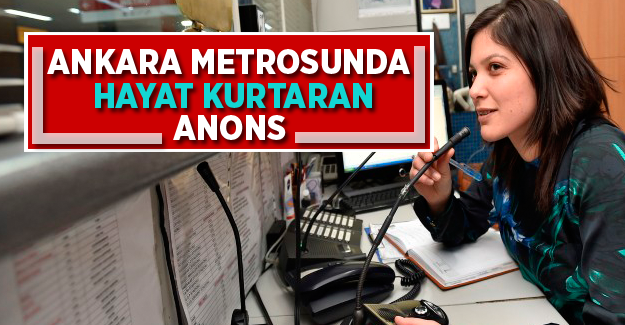 Ankara Metrosunda Hayat Kurtaran Anons