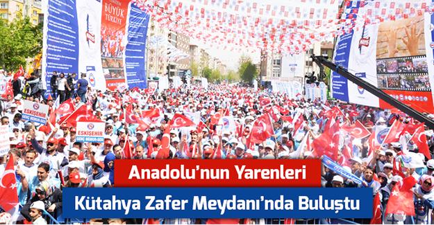 Anadolu'nun Yarenleri Kütahya Zafer Meydan'ında Buluştu