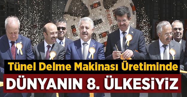 Arslan, 'Dünyanın 8. tünel delme makinesi üreten ülkesiyiz'
