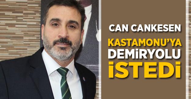 Can Cankesen Kastamonu'ya Demiryolu İstedi