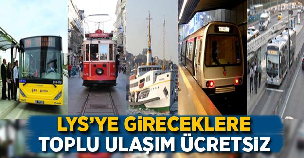 İstanbul'da LYS'ye gireceklere toplu ulaşım ücretsiz