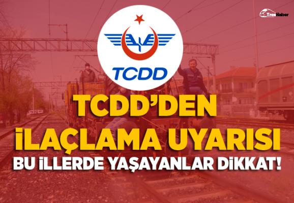 TCDD'den İstanbul'un içinde olduğu 7 il için ilaçlama uyarısı
