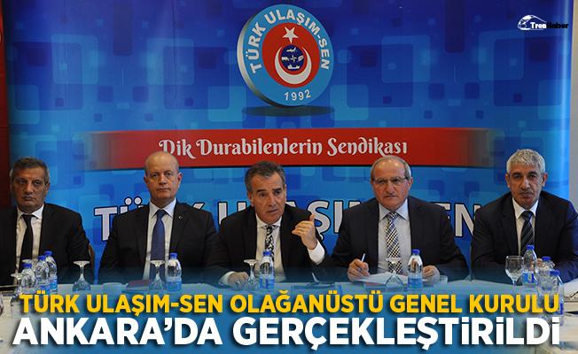 Türk Ulaşım-Sen Olağanüstü Genel Kurulunu Gerçekleştirdi