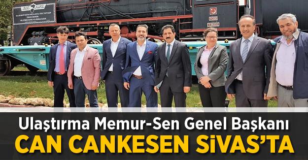 Ulaştırma Memur-Sen Genel Başkanı Cankesen Sivas'ta