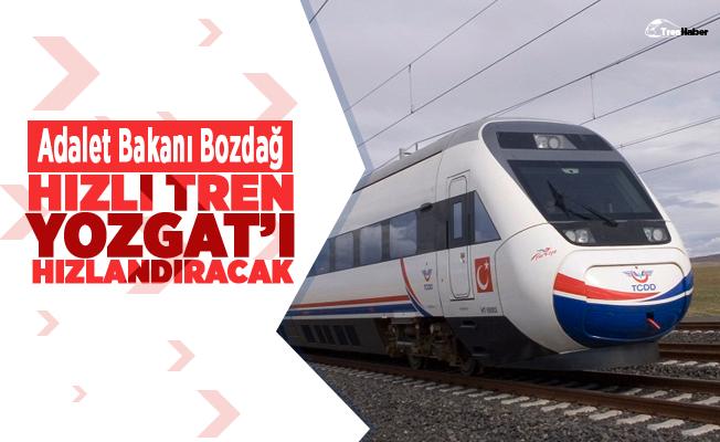 Yüksek Hızlı Tren Yozgat'ı Hızlandıracak