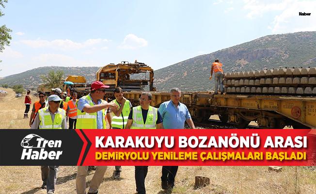 Karakuyu Bozanönü arası demiryolu yenileme çalışmaları başladı