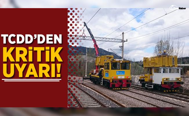 TCDD'den Tepeköy-Selçuk arası yüksek gerilim uyarısı