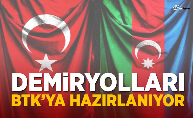 Türkiye ve Azerbaycan Demiryolları BTK'ya hazırlanıyor