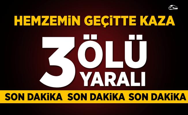 Aydın'da hemzemin geçitte kaza! 3 Ölü, 3 Yaralı