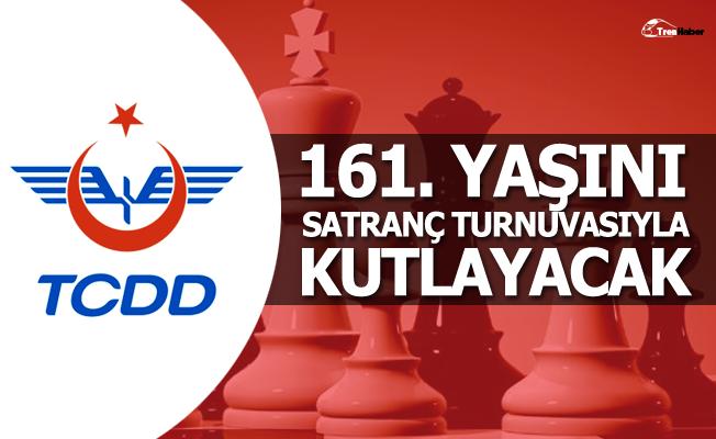 TCDD 161. yaşını satranç turnuvasıyla kutlayacak