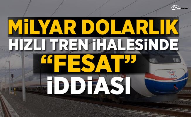 2 Milyar dolarlık hızlı tren ihalesinde 'fesat' iddiası